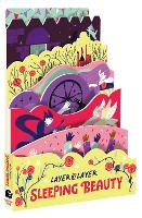 Sleeping Beauty - Layer-by-Layer 3 (Board book)