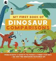 My First Book of Dinosaur Comparisons (Hardback)