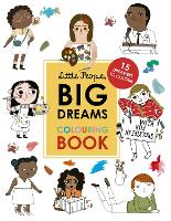 Little People, Big Dreams Colouring Book: 15 dreamers to colour - Little People, BIG DREAMS (Paperback)