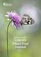 Royal Horticultural Society Wild in the Garden Three Year Journal (Paperback)