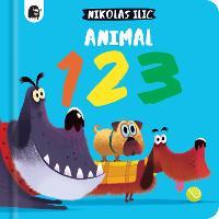 Animal 123 - Nikolas Ilic's First Concepts (Board book)