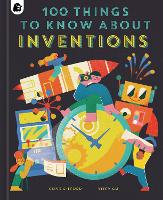 100 Things to Know About Inventions - In a Nutshell (Hardback)