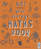 Not Your Average Maths Book (Paperback)