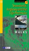 Snowdonia, Anglesey and the Llyn Peninsula: Walks - Pathfinder Guide No. 10 (Paperback)