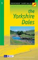 The Yorkshire Dales: Leisure Walks for All Ages - Pathfinder Short Walks No. 1 (Paperback)