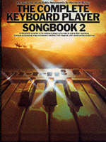The Complete Keyboard Player: Songbook 2 (Book)