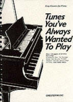 Tunes You'Ve Always Wanted to (Book)