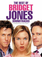 "The Best of ""Bridget Jones"" Soundtracks"