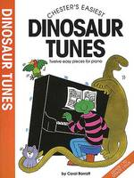 Chester'S Easiest Dinosaur Tunes (Book)