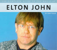 The Complete Guide to the Music of Elton John - The complete guide to the music of... (Paperback)