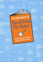 The Little Book of Tips and Tricks for Guitar (Book)