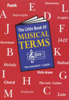 The Little Book Of Musical Terms (Paperback)