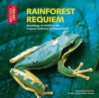 Rainforest Requiem: Recordings of Wildlife in the Amazon Rainforest (CD-Audio)