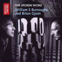 William S. Burroughs and Brion Gysin - The spoken Word (CD-Audio)