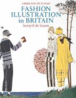 Fashion Illustration in Britain: Society and the Seasons (Hardback)