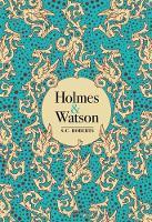 Holmes & Watson (Hardback)