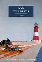 Due to a Death - British Library Crime Classics 90 (Paperback)