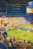 Settling Scores: Sporting Mysteries - British Library Crime Classics (Paperback)