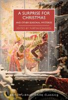 A Surprise for Christmas: And Other Seasonal Mysteries - British Library Crime Classics (Paperback)