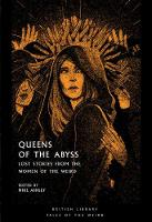 Queens of the Abyss: Lost Stories from the Women of the Weird - Tales of the Weird (Paperback)