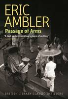 Passage of Arms - British Library Thriller Classics (Paperback)