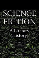 Science Fiction: A Literary History (Hardback)