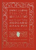 The Tell-Tale Heart and Other Tales (Hardback)