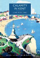 Calamity in Kent