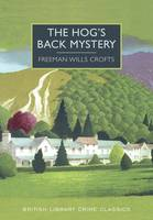 The Hog's Back Mystery - British Library Crime Classics (Paperback)