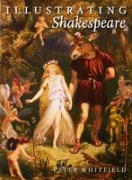 Illustrating Shakespeare (Hardback)