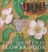 The Medieval Flower Book (Paperback)