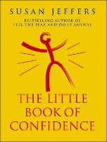 The Little Book Of Confidence (Paperback)