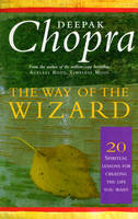 The Way Of The Wizard: 20 Lessons for Living a Magical Life (Paperback)