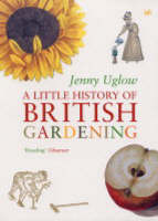 A Little History Of British Gardening (Paperback)