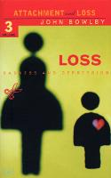 Loss - Sadness and Depression: Attachment and Loss Volume 3 (Paperback)