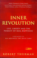 Inner Revolution: Life, Liberty and the Pursuit of Real Happiness (Paperback)