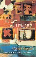 The Way We Live Now: Dilemmas in Contemporary Culture (Paperback)