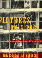 Pictures on a Page: Photojournalism, Graphics and Picture Editing (Paperback)