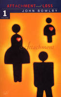 Attachment: Volume One of the Attachment and Loss Trilogy (Paperback)