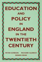 Education and Policy in England in the Twentieth Century (Hardback)