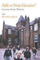 Public or Private Education?: Lessons from History - Woburn Education Series (Paperback)
