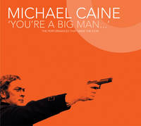Michael Caine - You're a Big Man (Paperback)
