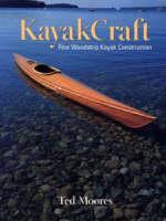 KayakCraft: Fine Woodstrip Kayak Construction - WoodenBoat Books (Paperback)
