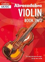 Abracadabra Violin Book 2 (Pupil's Book): The Way to Learn Through Songs and Tunes - Abracadabra Strings (Paperback)