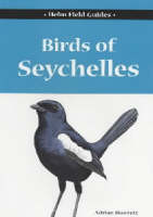 Birds of Seychelles - Helm Field Guides (Paperback)