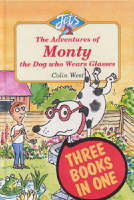 """Adventures of Monty, the Dog Who Wears Glasses: """"Monty, the Dog Who Wears Glasses"""", """"Monty Bites Back"""", """"Monty Must be Magic"""" - Jets (Hardback)"""