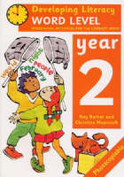 Word Level: Year 2: Word-Level Activities for the Literacy Hour - Developing Literacy (Paperback)