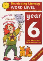 Word Level: Year 6: Word-Level Activities for the Literacy Hour - Developing Literacy (Paperback)