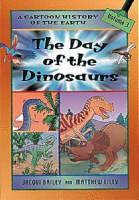 The Day of the Dinosaurs - Cartoon History v. 3 (Paperback)