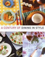 A Century of Dining in Style (Hardback)
